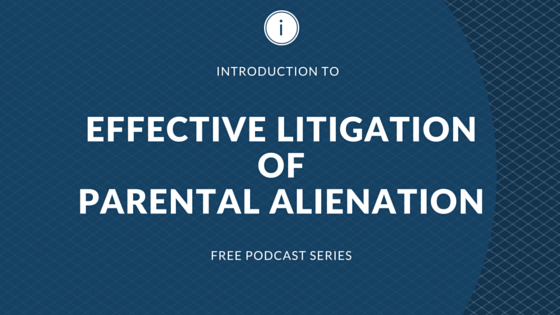 CLE approved training parental alienation