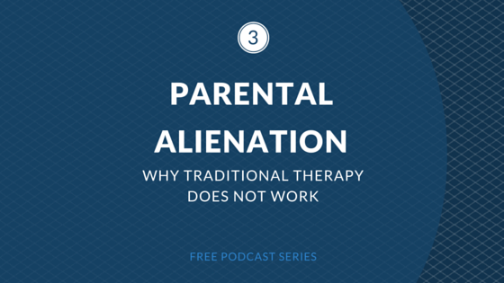 does traditional therapy work in parental alienation cases